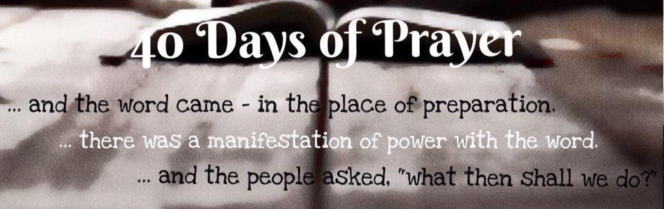 click here to go to 40 days of prayer information