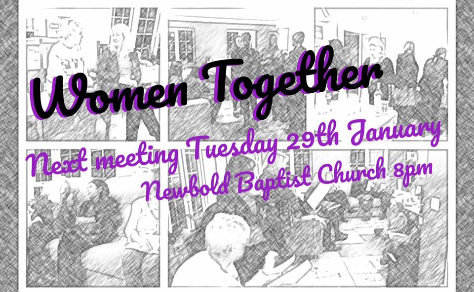 Women Together meeting at Newbold Baptist Church Sunday 29th January 2019