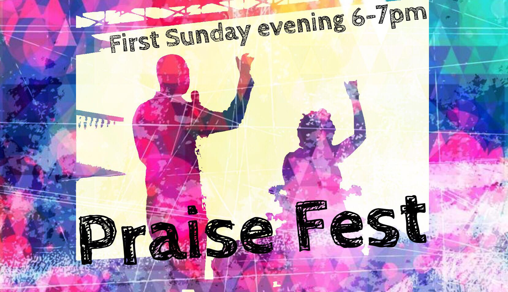 praise fest 1st sunday of each month