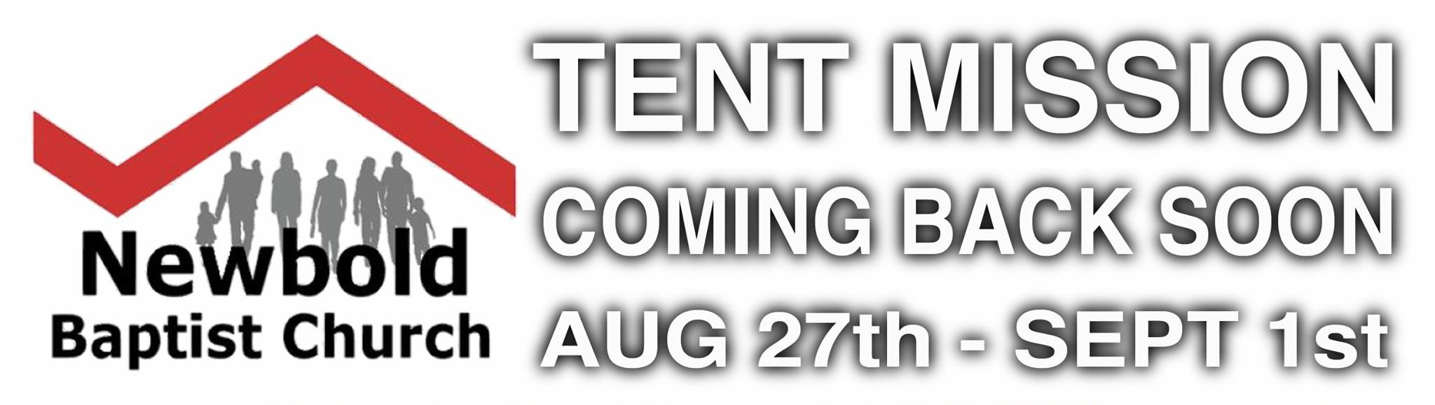 Newbold Tent Mission August 2017