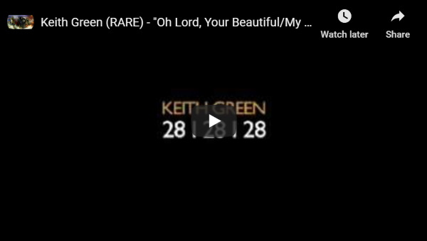 keith green worship songs