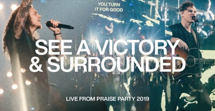 see a victory & surrounded worship songs